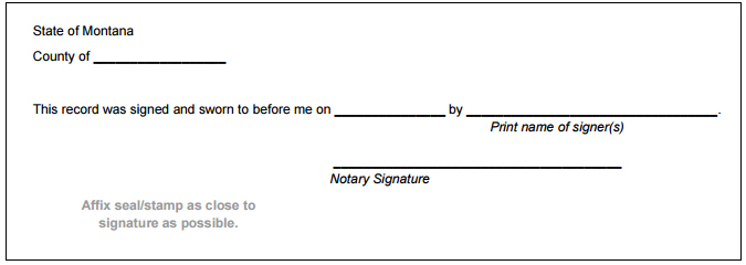 Montana notary public handbook examples of typical notary certificates for witnessing signatures this is a version of the basic form as described in 1 5 6104 mca altavistaventures